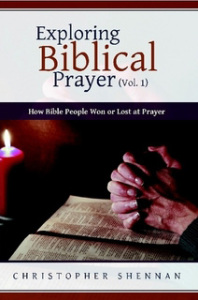 Exploring Biblical Prayer