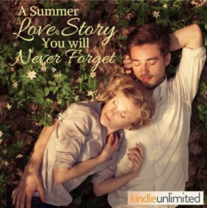 A Summer Love Story You Will  Never Forget