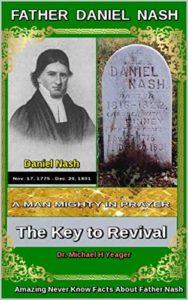 Daniel Nash A Man Mighty In Prayer