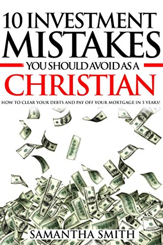 10 Investment Mistakes You Should Avoid as a Christian