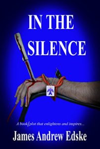 In The Silence: A book/plot that enlightens and inspires