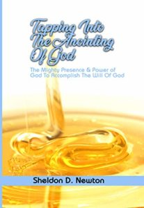 Tapping Into The Anointing Of God