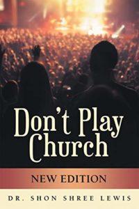 Don't Play Church
