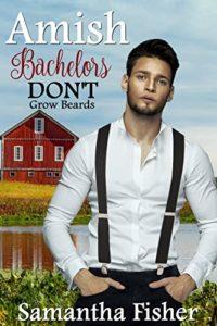 Amish Bachelors DON'T Grow Beards