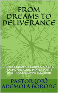 FROM DREAMS TO DELIVERANCE