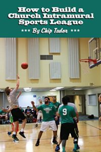How to Build a Church Intramural Sports League