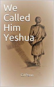 We Called Him Yeshua