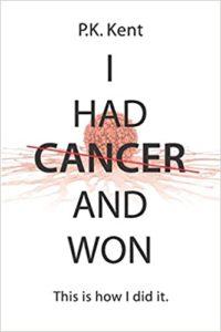 I Had Cancer and Won