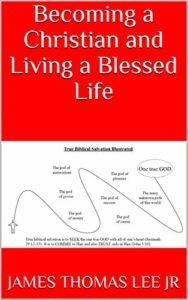 Becoming a Christian and Living a Blessed Life