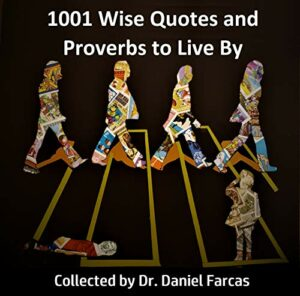 1001 Wise Quotes and Proverbs to Live By