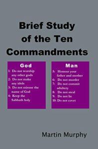 Brief Study of the Ten Commandments