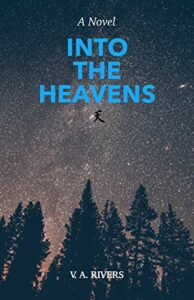 Into the Heavens