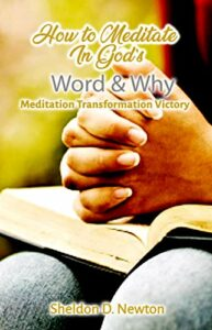 How To Meditate In God's Word & Why