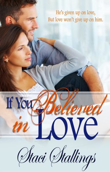 If You Believed in Love