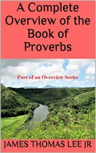 A Complete Overview of the Book of Proverbs