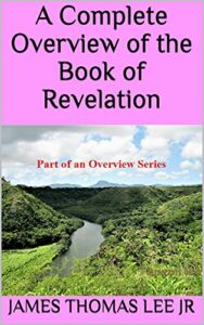 A Complete Overview of the Book of Revelation