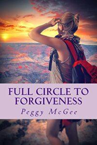 Full Circle to Forgiveness